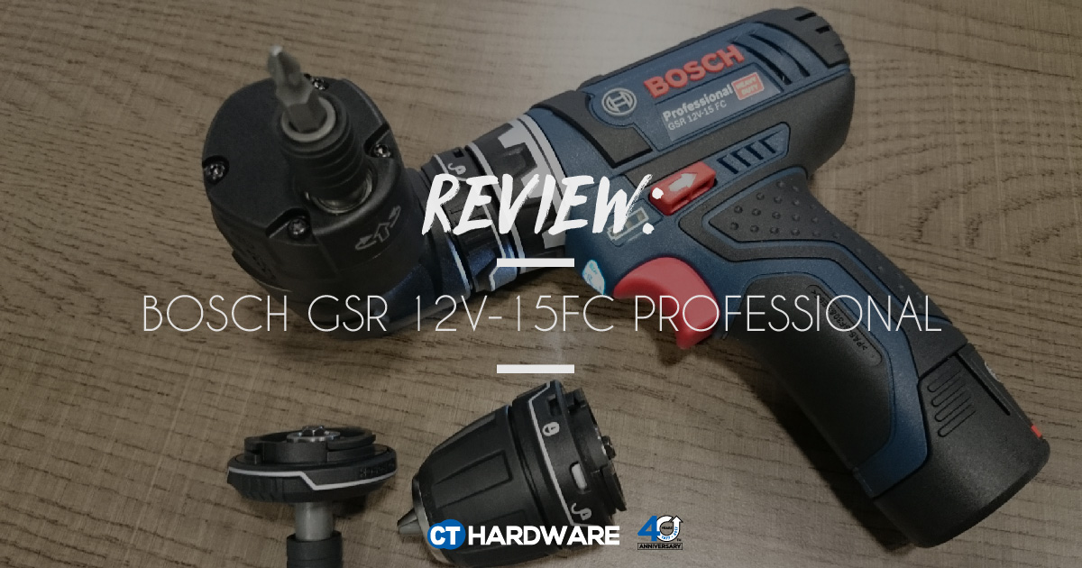 Blog - [REVIEW] Bosch GSR 12V-15 FC Professional | Malaysia's Top Choice for Quality Products ...